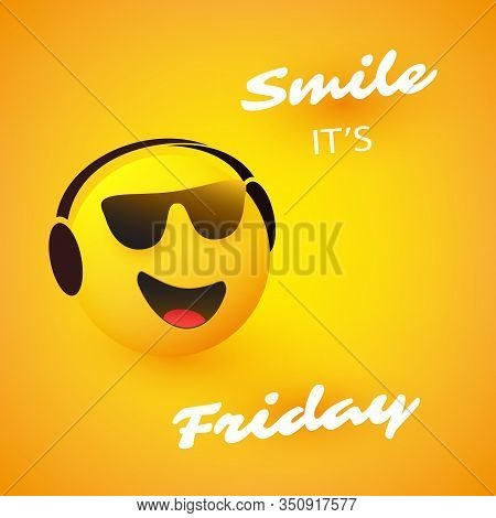 Smile! It's Friday - Weekend's Coming Banner With Smiling, Relaxing Emoji Wearing Sunglasses And Hea