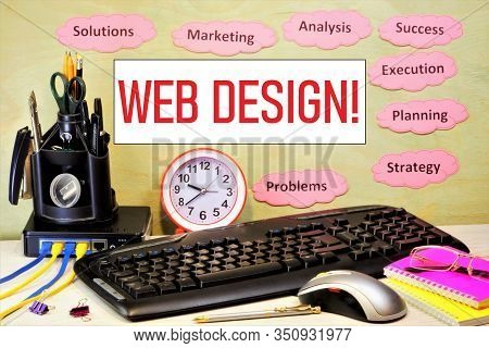 Web Design-designing And Creating User Interfaces For Websites. Web Designers Think Through Convenie