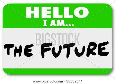 Hello I Am the Future Name Tag Sticker