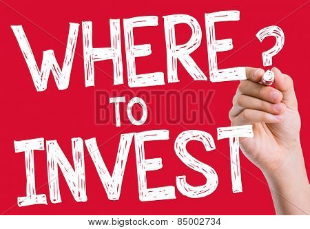 Where to Invest written on wipe board