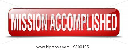 mission accomplished red square 3d realistic isolated web button poster