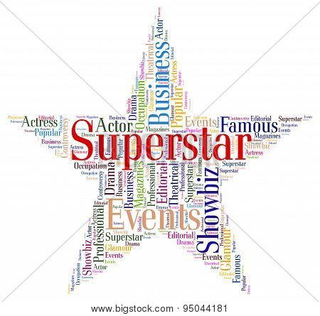 Superstar Word Means Hot Shot And Hero