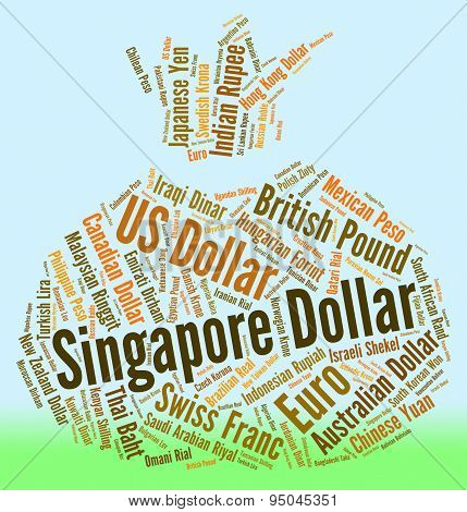 Singapore Dollar Means Worldwide Trading And Broker