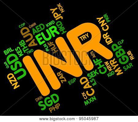 Inr Currency Represents India Rupees And Broker