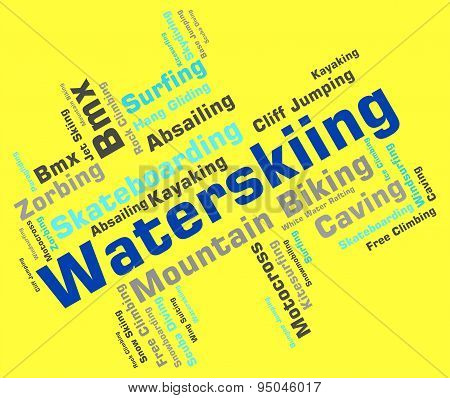 Waterskiing Word Represents Waterskiers Watersports And Text