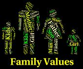 Family Values Indicating Blood Relative And Families poster