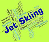 Jet Skiing Shows Personal Water Craft And Word poster