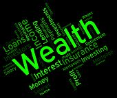 Wealth Word Representing Prosper Wordcloud And Richness poster