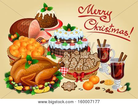 Christmas dinner traditional christmas food and desserts roast Turkey ham Christmas pie pudding mulled wine. Vector illustration