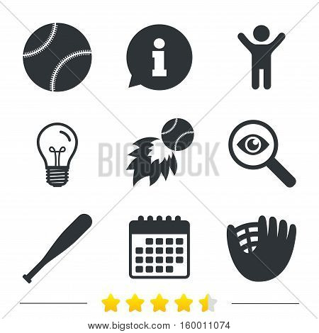 Baseball sport icons. Ball with glove and bat signs. Fireball symbol. Information, light bulb and calendar icons. Investigate magnifier. Vector