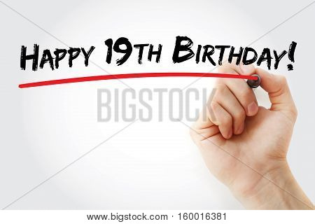 Hand Writing Happy 19Th Birthday With Marker