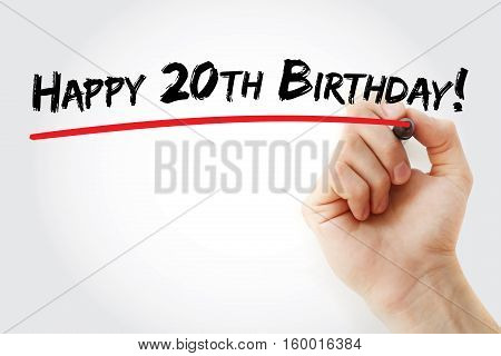Hand Writing Happy 20Th Birthday With Marker
