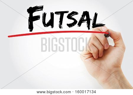 Hand Writing Futsal With Marker