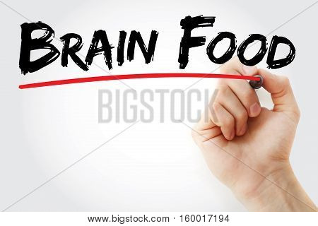 Hand Writing Brain Food With Marker