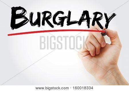 Hand Writing Burglary With Marker