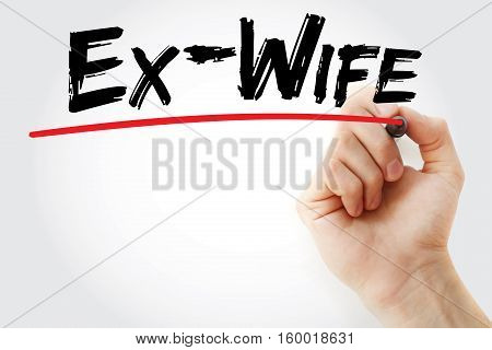 Hand Writing Ex-wife With Marker