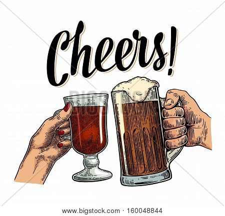 Female and male hands holding and clinking with two glasses dark beer and mulled wine. Cheers toast lettering. Vintage vector color engraving illustration for web poster invitation to beer party. Isolated on white background.