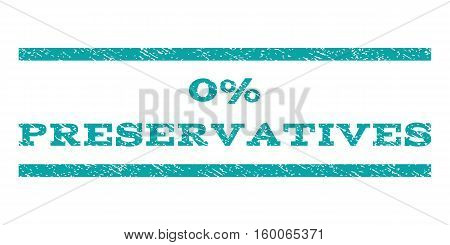 0 Percent Preservatives watermark stamp. Text caption between horizontal parallel lines with grunge design style. Rubber seal cyan stamp with dirty texture. Vector ink imprint on a white background.
