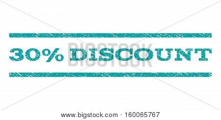 30 Percent Discount watermark stamp. Text tag between horizontal parallel lines with grunge design style. Rubber seal cyan stamp with dust texture. Vector ink imprint on a white background.