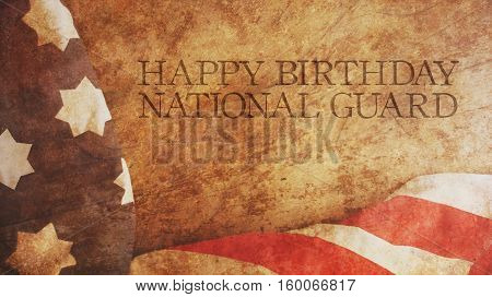 Happy Birthday National Guard. America Flag and Wood
