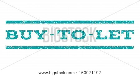 Buy-To-Let watermark stamp. Text caption between horizontal parallel lines with grunge design style. Rubber seal cyan stamp with dust texture. Vector ink imprint on a white background.