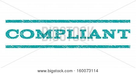 Compliant watermark stamp. Text caption between horizontal parallel lines with grunge design style. Rubber seal cyan stamp with unclean texture. Vector ink imprint on a white background.