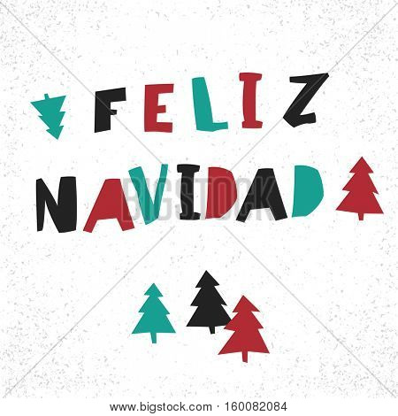Feliz Navidad. Merry Christmas card template in spanish language.