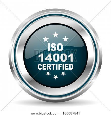 ISO 14001 vector icon. Chrome border round web button. Silver metallic pushbutton.