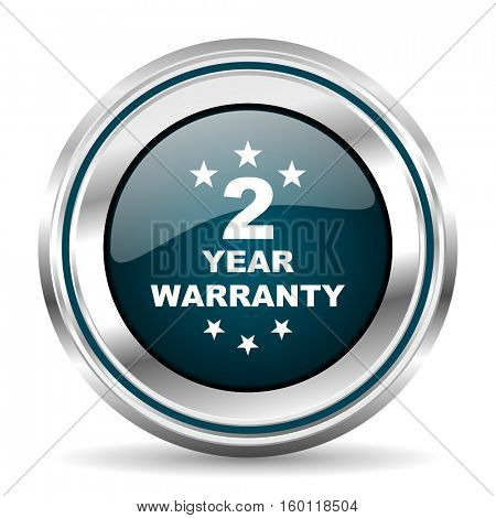 2 year warranty vector icon. Chrome border round web button. Silver metallic pushbutton.