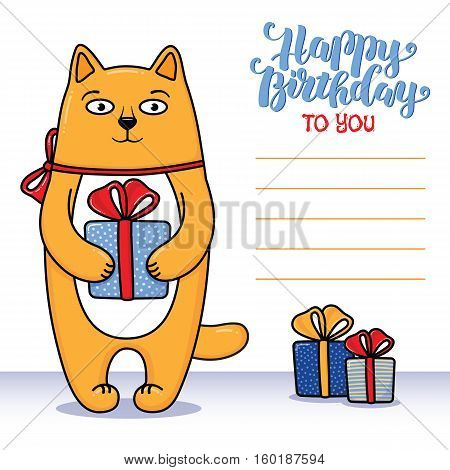 Happy birthday greeting card with cat holding a gift, lettering and lines for congratulations and signature, cartoon vector illustration. Happy birthday greeting card design with funny cat and gifts