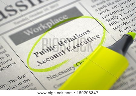 Public Relations Account Executive - Vacancy in Newspaper, Circled with a Yellow Marker. Blurred Image with Selective focus. Hiring Concept. 3D.