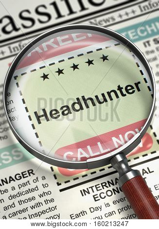 Newspaper with Vacancy Headhunter. Headhunter - Searching Job in Newspaper. Job Seeking Concept. Selective focus. 3D Illustration.