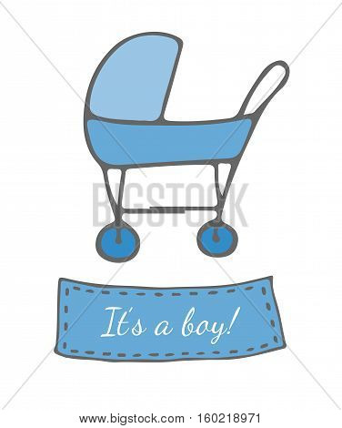 Greeting card with blue carriage and It's a boy text. Vector illustration for invitations magazine greeting cards quotes posters magazine and more.
