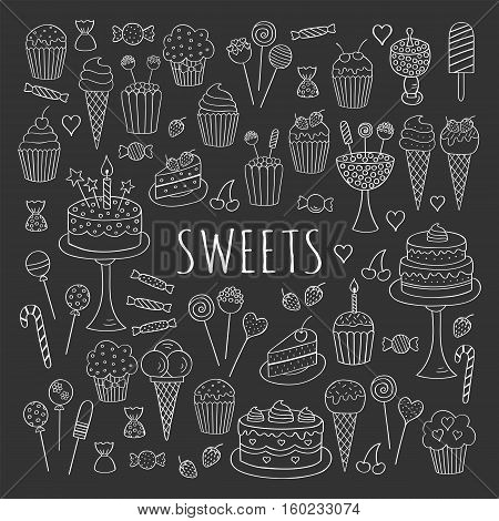 Sweets set vector icons hand drawn doodle. Dessert illustrations pastries, birthday cake, cupcake, ice cream, candy, lollipop, chocolate isolated on chalkboard.