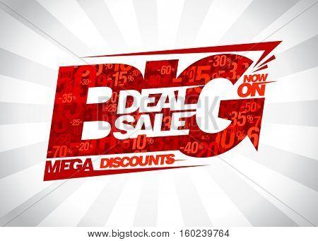 Big deal sale now on, mega discounts poster concept