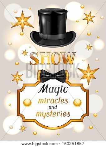Magic show card. Miracles and mysteries. Invitation to entertainment.