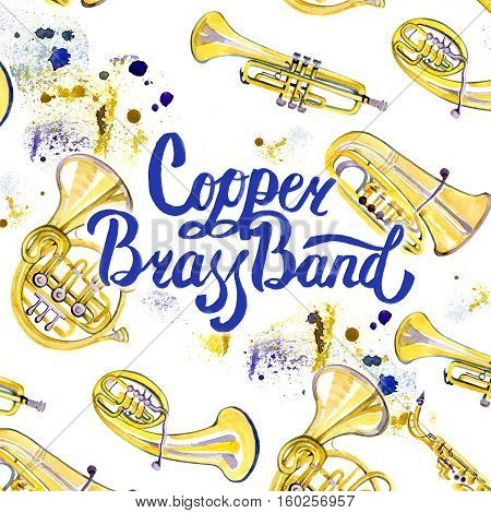 Watercolor music lettering calligraphic inscription - copper brass band on white background with brass instruments