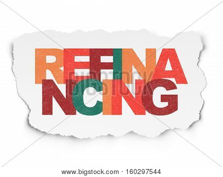 Business concept: Painted multicolor text Refinancing on Torn Paper background