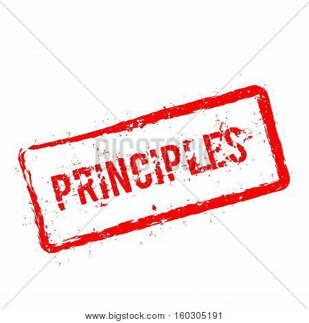Principles Red Rubber Stamp Isolated On White Background. Grunge Rectangular Seal With Text, Ink Tex