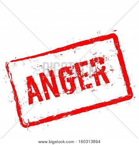 Anger Red Rubber Stamp Isolated On White Background. Grunge Rectangular Seal With Text, Ink Texture