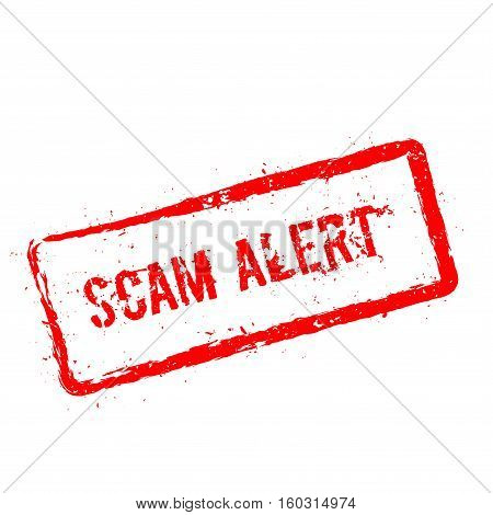 Scam Alert Red Rubber Stamp Isolated On White Background. Grunge Rectangular Seal With Text, Ink Tex