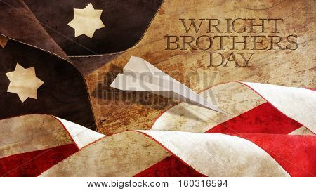 Happy Wright Brothers Day. America Flag Waves and Wood. Paper Airplane
