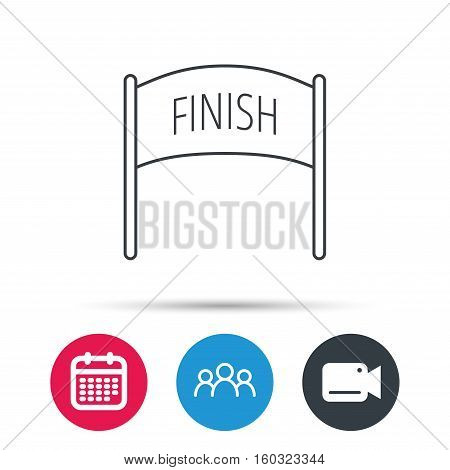 Finish banner icon. Marathon checkpoint sign. Group of people, video cam and calendar icons. Vector