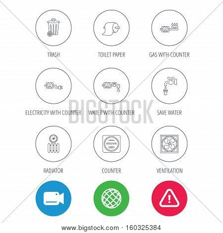 Ventilation, radiator and water counter icons. Toiler paper, gas and electricity counters linear signs. Trash icon. Video cam, hazard attention and internet globe icons. Vector