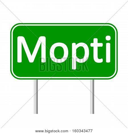 Mopti road sign isolated on white background.