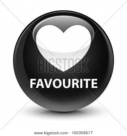 Favourite (heart Icon) Glassy Black Round Button