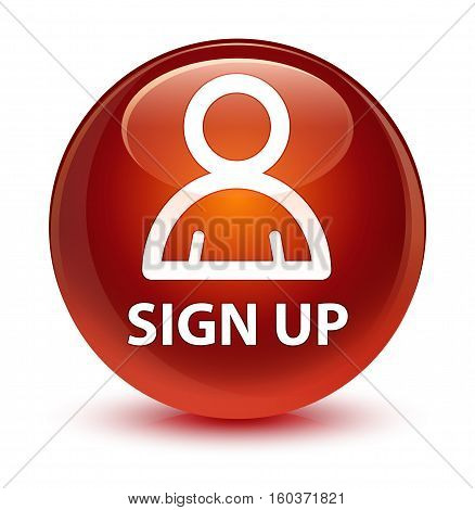 Sign Up (member Icon) Glassy Brown Round Button