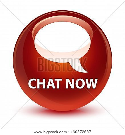 Chat Now Glassy Brown Round Button