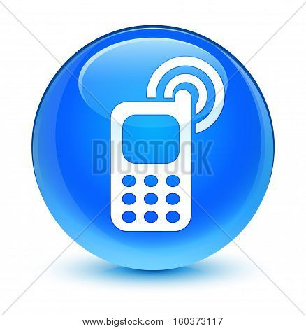 Cellphone Ringing Icon Glassy Cyan Blue Round Button
