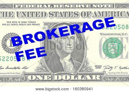 Brokerage Fee Concept